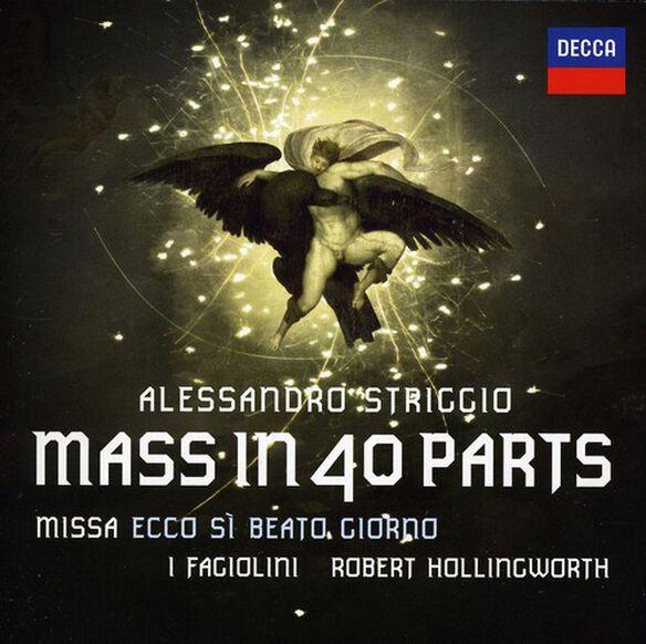Robert Hollingworth - Striggio: 40 Part Mass