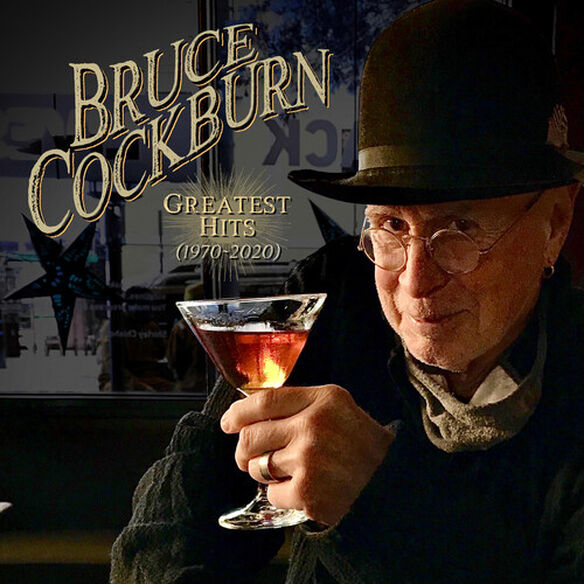 Bruce Cockburn - Greatest Hits 1970-2020