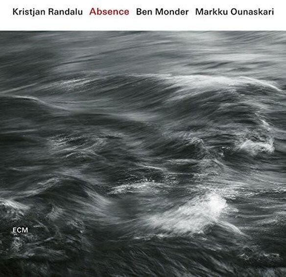 Kristjan Randalu / Ben Monder / Markku Ounaskari - Absence