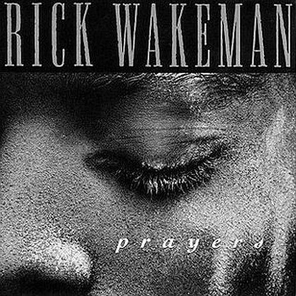 Rick Wakeman - Prayers