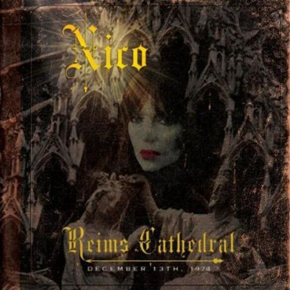 Nico - Reims Cathedral: December 13, 1974
