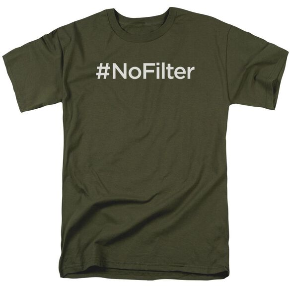 #Nofilter Short Sleeve Adult Military Green T-Shirt