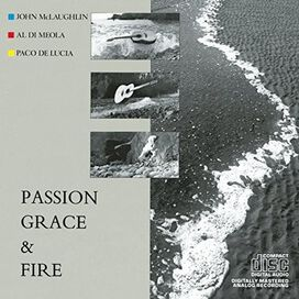 John McLaughlin, Al DiMeola & Paco De Lucia - Passion, Grace & Fire
