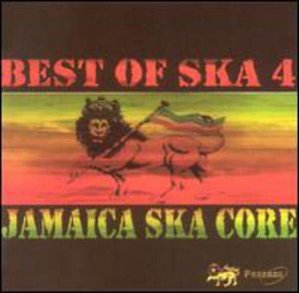 Best Of Ska 4: Jamaica Ska Core / Various