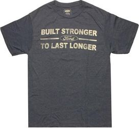 Ford Built Stronger T-Shirt Sheer