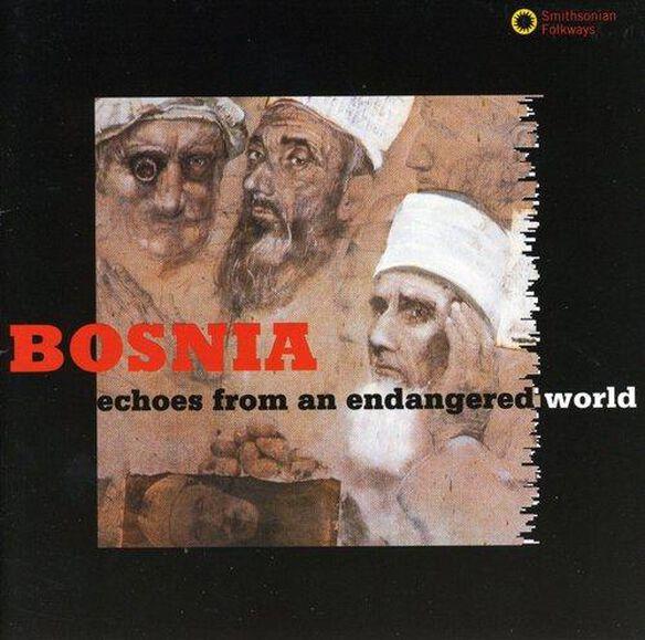 Echoes: Bosnian Muslim Chants / Various