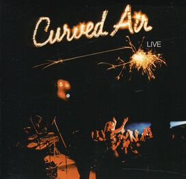 Curved Air - Live