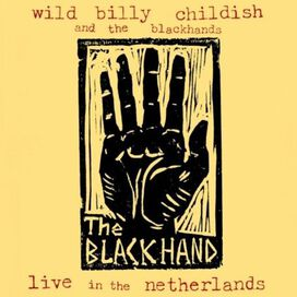 Billy Childish & Blackhands - Live In The Netherlands