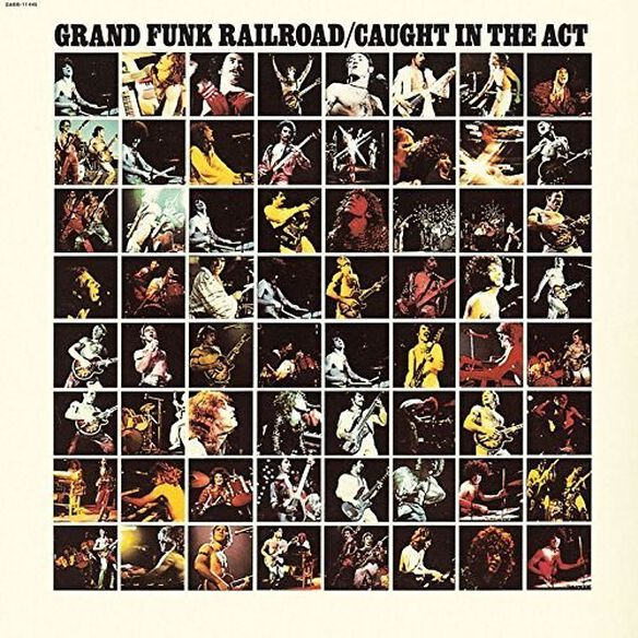 Grand Funk Railroad - Caught in the Act