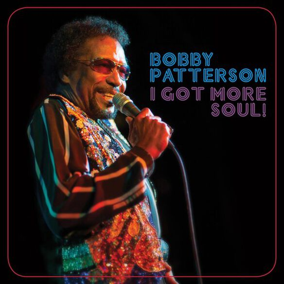 Bobby Patterson - I Got More Soul