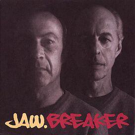 Jaw - Breaker