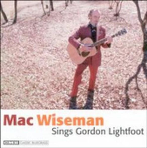 Mac Wiseman Sings Gordon Lightfoot / Various