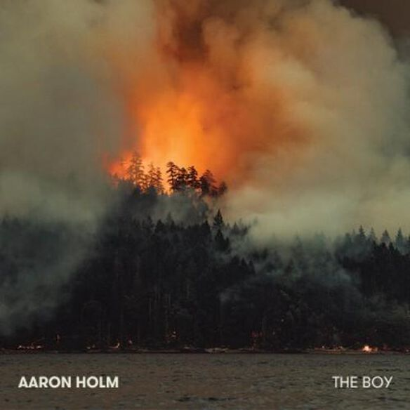 Aaron Holm - The Boy