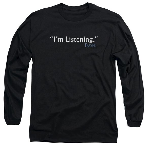 Frasier Im Listening Long Sleeve Adult T-Shirt