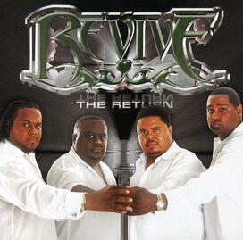 Revive - The Return