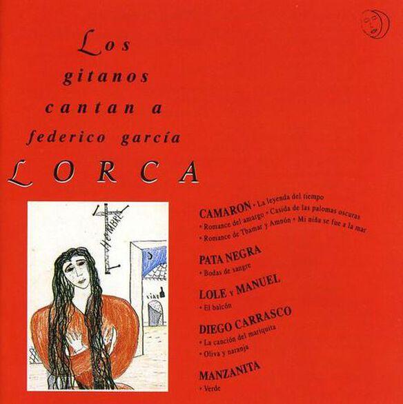 Los Gitanos Cantan A Lorca / Various (Spa)