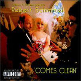 Robert Schimmel - Robert Schimmel Comes Clean (enhanced)