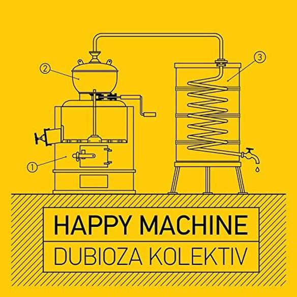 Dubioza Kolektiv - Happy Machine