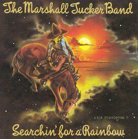 The Marshall Tucker Band - Searchin' for a Rainbow