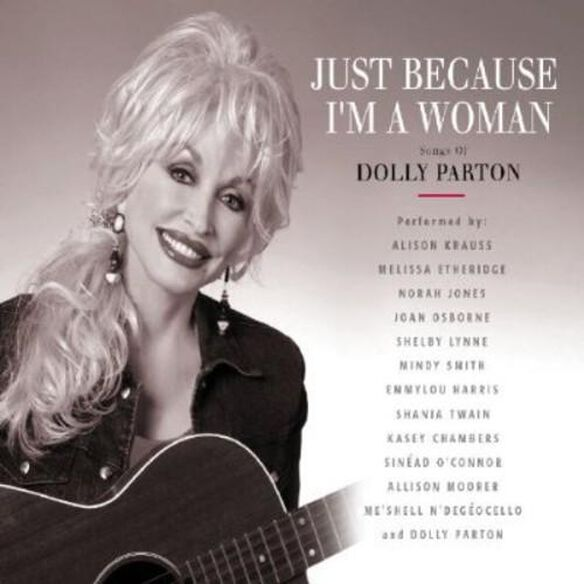 Just Because I'm A Woman: Songs Of Dolly / Various