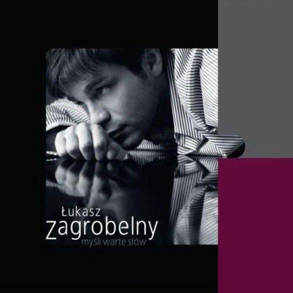 Lukasz Zagrobelny - Mysli Warte Slow
