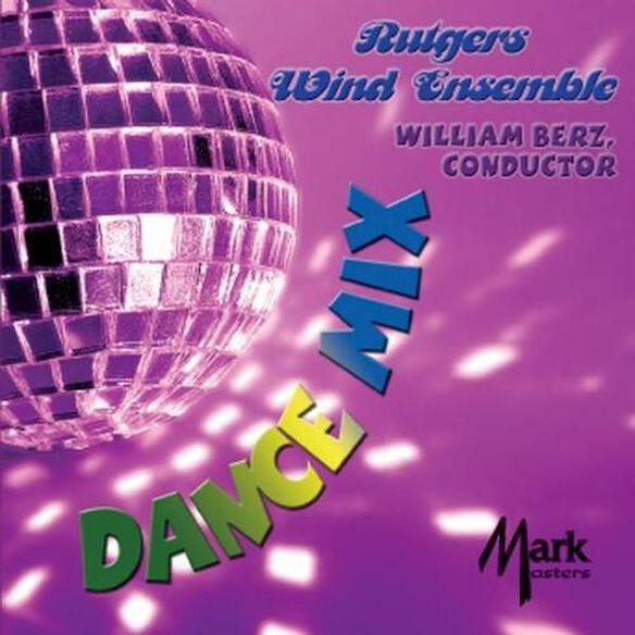 Rutgers Wind Ensemble - Dance Mix