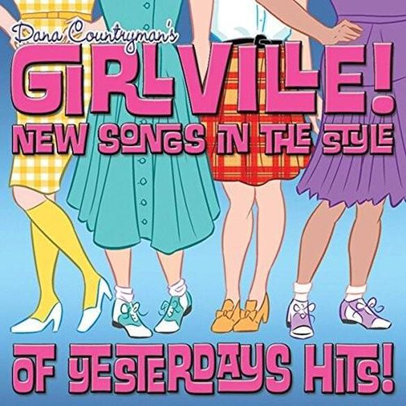 Girlville: New Songs In The Style Of Yesterdays