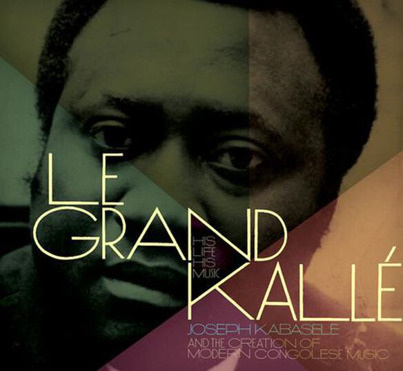 Grand Kalle: His Life His Music (W/Book)
