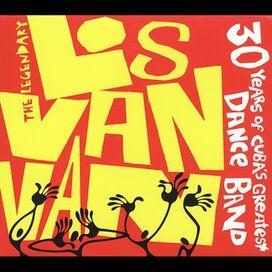 Juan Formell / Los Van Van - The Legendary Los Van Van: Thirty Years Of Cuba's Greatest Dance Band
