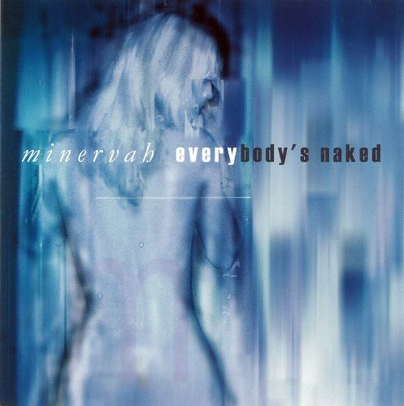 Minervah - Everybody's Naked