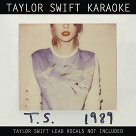 Taylor Swift - Taylor Swift Karaoke: 1989