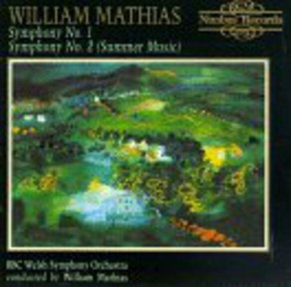 William Mathias - Symphonies 1 & 2