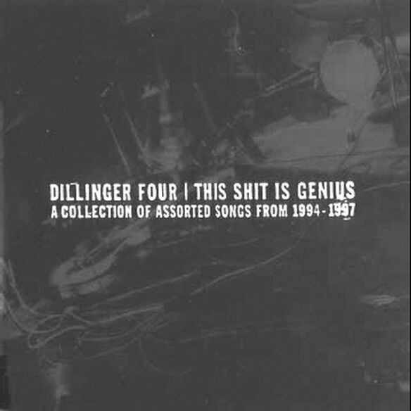 Dillinger Four - This Shit Is Genius