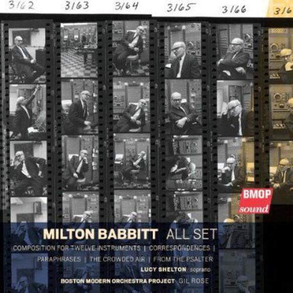 Babbit/ Shelton/ Bmop/ Rose - Milton Babbit: All Set