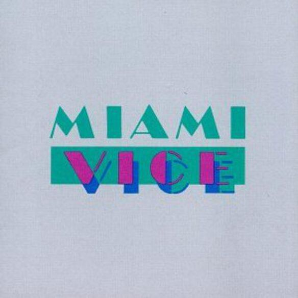 Miami Vice / Tv O.S.T.