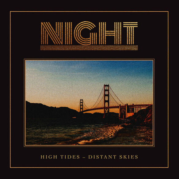 The Night - High Tides-distant Skies