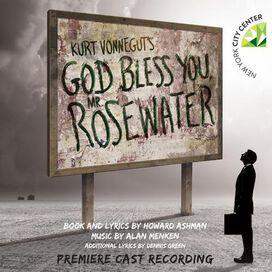 Howard Ashman & Alan Menken - Kurt Vonnegut's God Bless You, Mr. Rosewater