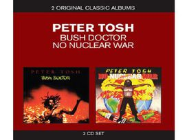 Peter Tosh - Classic Albums-Bush Doctor/No Nuclear War