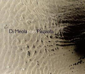 Al di Meola - Di Meola Plays Piazzolla