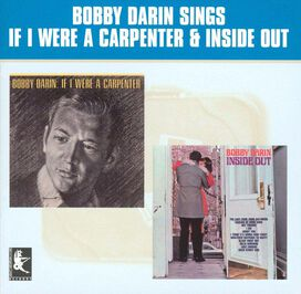 Bobby Darin - If I Were a Carpenter/Inside Out