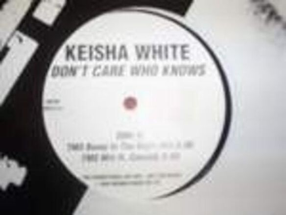 Keisha White - Don't Care Who Knows (UK)