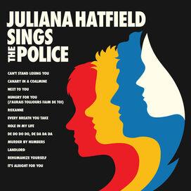 Juliana Hatfield - Juliana Hatfield Sings The Police (Blue Vinyl)
