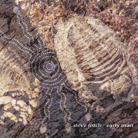 Steve Roach - Early Man