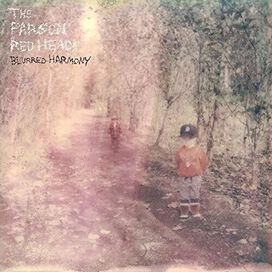 The Parson Red Heads - Blurred Harmony