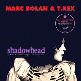 Marc Bolan / T. Rex - Shadowhead [180-Gram Black Vinyl]