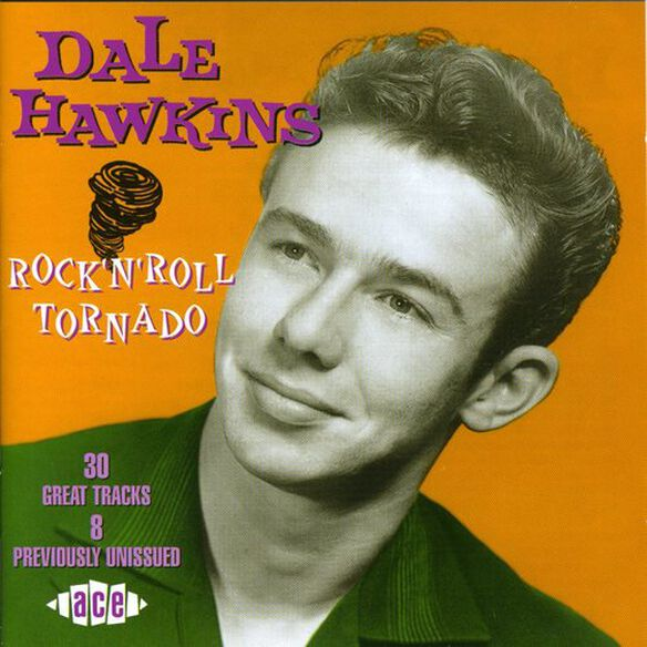Dale Hawkins - Rock N Roll Tornado