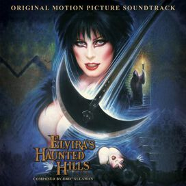 Eric Allaman - Elvira's Haunted Hills Original Motion Picture Soundtrack [Exclusive Picture Disc Vinyl]