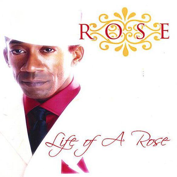 Rose - Life of a Rose