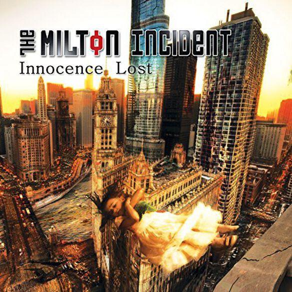 Milton Incident - Innocence Lost
