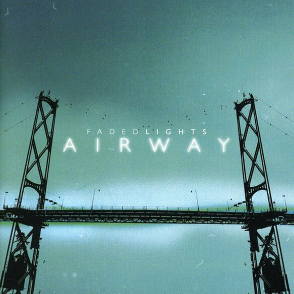 Airway - Faded Lights